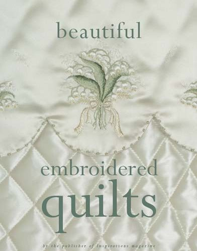 Beautiful Embroidered Quilts
